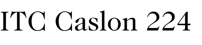 ITC Caslon No. 224
