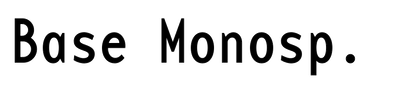 Base Monospace
