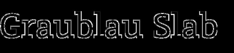 Graublau Slab