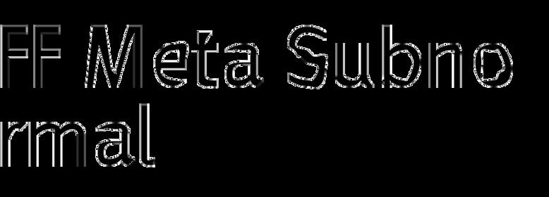 FF Meta Subnormal