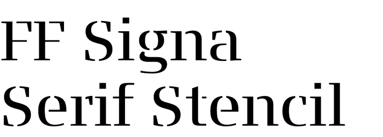 FF Signa Serif Stencil