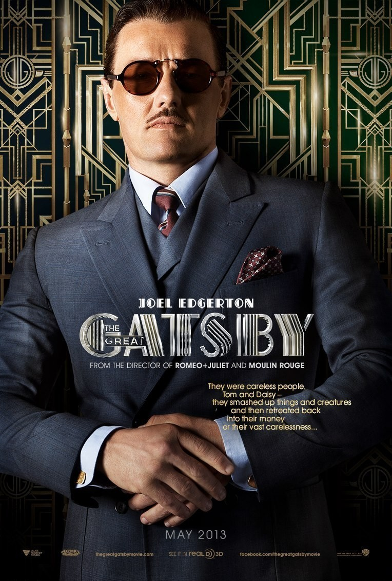 The Great Gatsby (2013) Film Promotion - Fonts In Use The Great Gatsby 2013 Poster