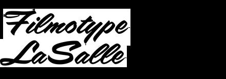 Filmotype LaSalle