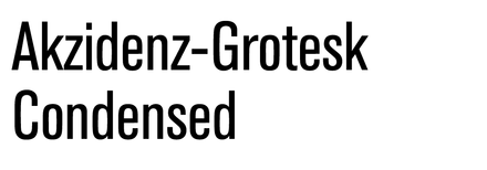 Akzidenz-Grotesk Condensed
