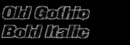 Old Gothic Bold Italic