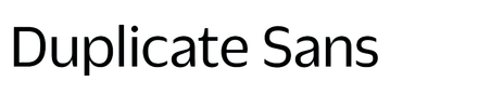 Duplicate Sans