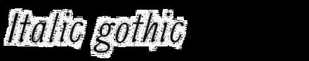 Italic Gothic