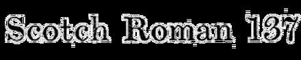 Scotch Roman (Series 137)