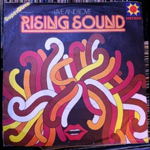 Rising Sound –Live and Love