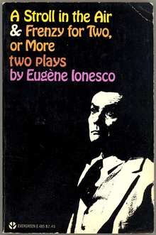 <cite>A Stroll in the Air & Frenzy for Two, or More</cite> by Eugène Ionesco