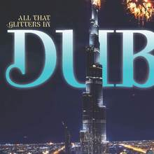 "<cite>Sky</cite> magazine: ""All That Glitters in Dubai"""