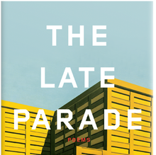 <cite>The Late Parade</cite> by Adam Fitzgerald