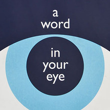 <cite>A Word in Your Eye</cite>