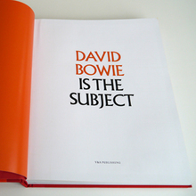 David Bowie is the Subject