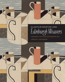 <cite>Alastair Morton & Edinburgh Weavers</cite> by Lesley Jackson