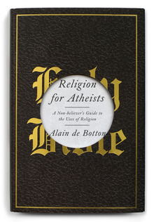 <cite>Religion for Atheists</cite>, Pantheon Edition