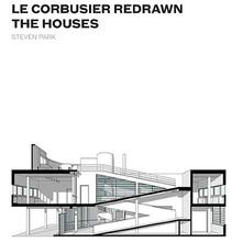 <cite>Le Corbusier Redrawn: The Houses</cite>