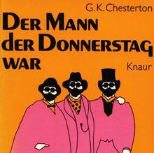 <cite>Der Mann der Donnerstag war</cite> by G. K. Chesterton