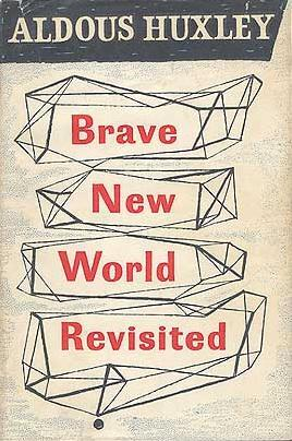 BraveNewWorldRevisited.JPG