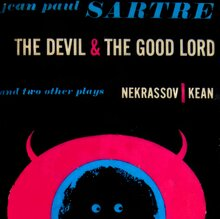 <cite>The Devil & the Good Lord</cite> by Jean Paul Sartre, Vintage Books Edition
