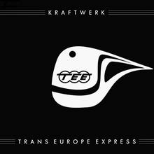 <cite>Trans-Europe Express</cite> by Kraftwerk