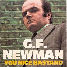 <cite>You Nice Bastard</cite> by G.F. Newman