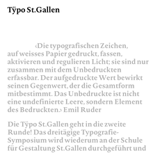Tÿpo St.Gallen – <cite>Weissraum</cite>, St.Gallen (CH), 20–22 September 2013