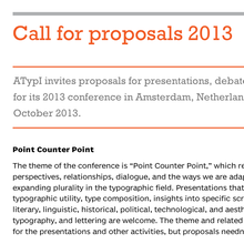 ATypI 2013 – <cite>Point Counter Point</cite>, Amsterdam (NL), 9–13 October 2013