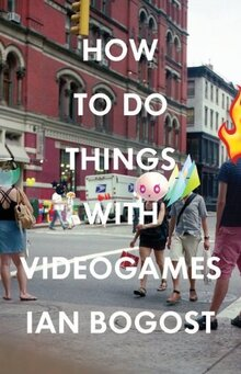 <cite>How To Do Things with Videogames</cite> by Ian Bogost