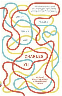 <cite>Sorry Please Thank You</cite> by Charles Yu