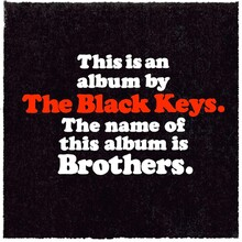 <cite>Brothers</cite> by The Black Keys