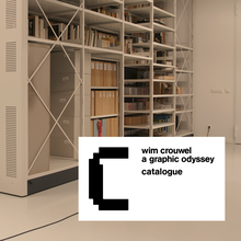 <cite>Wim Crouwel: A Graphic Odyssey</cite>, Unit Editions