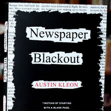 <cite>Newspaper Blackout</cite> by Austin Kleon