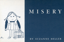 <cite>Misery</cite> by Suzanne Heller