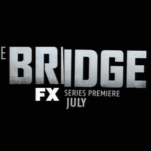<cite>The Bridge</cite> (FX Series) Logo and Main Title