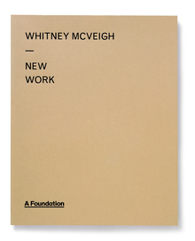 Whitney McVeigh: <cite>New Work</cite>