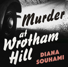 <cite>Murder at Wrotham Hill</cite> by Diana Souhami
