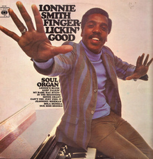 <cite>Fingerlickin' Good</cite> by Lonnie Smith