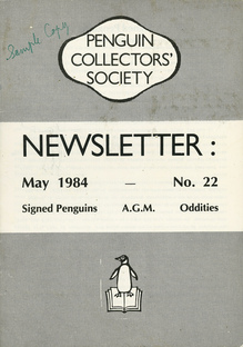 <cite>Penguin Collectors' Society Newsletter</cite>, No. 22, May 1984