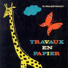 <cite>Travaux en Papier</cite>