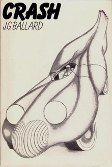 <cite>Crash</cite> by J.G. Ballard (Farrar, Straus and Giroux Edition, 1973)