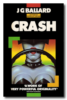 <cite>Crash</cite> by J.G. Ballard (Triad / Panther Books, 1985)