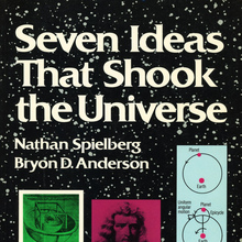 <cite>Seven Ideas That Shook the Universe</cite> (Wiley Science Editions)