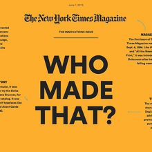 <cite>The New York Times Magazine</cite>, 2013 Innovations Issue, Online Edition