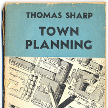 <cite>Town Planning</cite> by Thomas Sharp