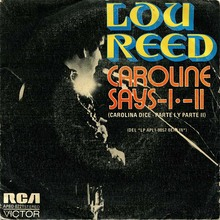 <cite>Caroline Says I / II</cite> by Lou Reed (RCA Victor Spain, 1974)