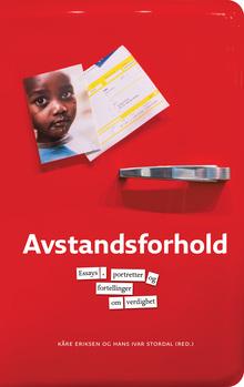 <cite>Avstandsforhold. Essays, portretter og fortellinger om verdighet</cite> by Kåre Eriksen and Hans Ivar Stordal
