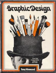 <cite>Graphic Design. Time and Money-Saving Tricks of the Trade</cite> by Tony Hinwood, Drake 1973