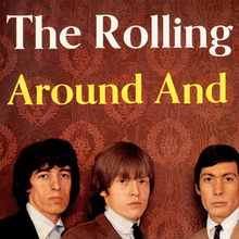 <cite>Around And Around</cite> by The Rolling Stones