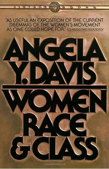 <cite>Women, Race, & Class</cite> by Angela Y. Davis, Paperback Edition